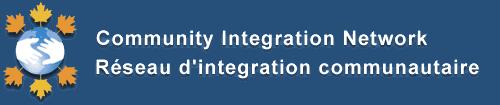 Community Integration Network – Réseau d'integration communautaire